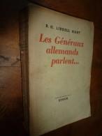 1948 LES GENERAUX ALLEMANDS PARLENT---- , Par B. H. Liddell Hart (plans Annexés En Fin Du Livre ) - Livres
