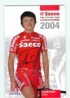Evgueni PETROV , Autographe Manuscrit, Dédicace. 2 Scans. Cyclisme. Saeco 2004 - Radsport