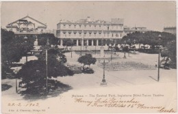 America,cuba,habana,havan E,the  Central Park ,inglaterra Hotel Tacon Theatre 1903,rare,old,raro - Cuba