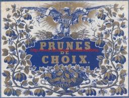 Etiquette Prunes De Choix - Pluribus Unum - Fruits & Vegetables