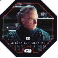 STAR WARS 2015 Vignette Jeton Image Carte LECLERC Disney Numéro 22 LE SENATEUR PALPATINE - Episode I