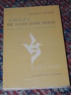 ALBERT HENRY - Amers De Saint-John Perse. Une Poésie Du Mouvement  1963 - Cultura