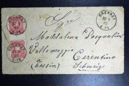 Deutschland: 1885 Cover Mi 41 Ia ZS  Brennet To Tessin Schweiz. - Briefe U. Dokumente