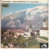 """Mariely Gerber – Bundner Landlerkapelle 'Calanda' Vol. I - VG+/VG+ 7"""" - Country & Folk"""
