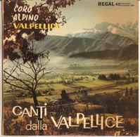 """Coro Alpino Valpellice – Canti Della Valpellice 1962 - NM/NM 7"""" - Country & Folk"""