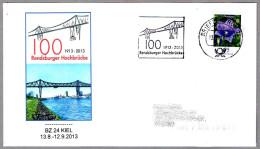 100 Años TRANSBORDADOR DE RENDSBURG - Transporter Bridge - Transbordeur. BZ24 Kiel 2013 - Puentes