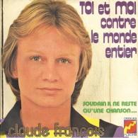 """Claude François  """"  Toi Et Moi Contre Le Monde Entier  """" - Vinyles"""