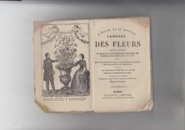 RT29.133  L´ANCIEN ET LE NOUVEAU LANGAGE DES FLEURS.30 GRAVURES ET PLUS DE MILLE FLEURS.COQUELICOT.NARCISSE.ETC - 1801-1900