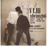 "Lino E La Sua Fisarmonica – I F.lli Sbronzini - VG+/VG+ 7"" - Country & Folk"