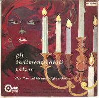 """Alan Rose  Gli Indimenticabili Valzer  NM/NM- 7"""" - Classica"""