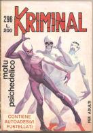 KRIMINAL N. 296 MOTU PSICHEDELICO CORNO - Books, Magazines, Comics