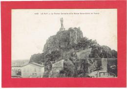 LE PUY ROCHER CORNEILLE ET STATUE NOTRE DAME DE FRANCE CARTE EN TRES BON ETAT - Le Puy En Velay