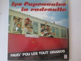 Les Capenoules   In Vadroulle   33t  Vinyl  ..patois Picard Ch Ti Ch Timi Lille  Noyelles Saint Valery  Cayeux Train - Comiques, Cabaret
