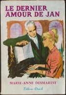 Marie-Anne Desmarest - Le Dernier Amour De Jan  - Éditions Denoël - ( 1959 ) . - Bücher, Zeitschriften, Comics
