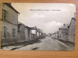 Livry Sur Vesle La Grande Rue - Sonstige Gemeinden