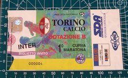 BIGLIETTO TORINO - INTER DOTAZIONE B 1999-2000 (INVITO) - Biglietti D'ingresso