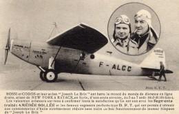 Rossi Et Codos Et Leur Avion Blériot ´Joseph Le Brix´ - 1933  -  CPA - Aviateurs