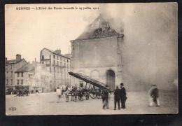 35 RENNES L' HOTEL DES POSTES INCENDIE LE 29 JUILLET 1911 BELLE ANIMATION GRANDE ECHELLE A CHEVAUX DES POMPIERS - Rennes