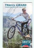 Thierry GIRARD, Champion Du Monde, Autographe Manuscrit Dédicace. 2 Scans. Cyclisme. Smatis Tour Poitou Charentes - Radsport