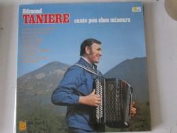 CANTE POU CHES MINEURS Vinyle TANIERE Edmond     Vinyle 33t      Patois Picard Patoisant Lille Lens  Mine Terril Mineur - Non Classés