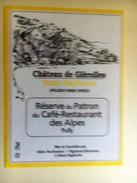 1274 - Suisse Vaud Saint-Saphorin Réserve Du Patron Du Café-Restaurant Des Alpes Pully - Etiquettes