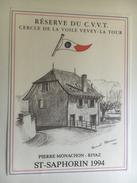 1281 - Suisse  Vaud  St- Saphorin  1994 Rivaz  Réserve Du C.V.V.T Cercle De Voile Vevey- La Tour  Dessin Raoul Thorens - Etiquettes