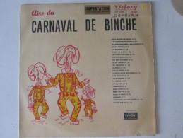 Carnaval De Binche    Les Airs Du  CARNAVAL DE BINCHE     Gilles - Humour, Cabaret