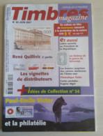 TIMBRES MAGAZINE 2007 - Juin N° 80 (René Quillivic, Paul-Emile Victor, Les Vignettes, ...) - Magazines