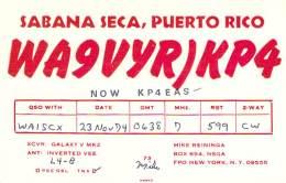 Amateur Radio QSL Card - WA9VYR/KPR - Sabana Seca, Puerto Rico - 1974 - Radio Amateur