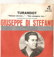 "GIUSEPPE DI STEFANO TURANDOT NM/VG+ 7"" - Oper & Operette"