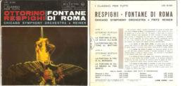 "OTTORINO RESPIGHI - FONTANE DI ROMA CHICAGO SIMPHONY ORCHESTRA - REINER NM/NM 7"" - Classica"