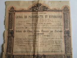 CANAL DE PIERRELATTE ET EXTENSIONS  -  Action De Cinq Cents Francs N° 10,691 Du 10 Juin 1890 - Navigation