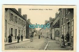 Br - 03 -  LE DONJON - Rue Haute - édition Muzillier - RARE - France