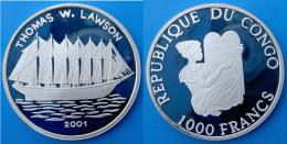 CONGO 1000 F 2001 ARGENTO PROOF SILVER VELIERO SHIP THOMAS W.LAWSON PESO 15g TITOLO 0,999 CONSERVAZIONE FONDO SPECCHIO U - Congo (República Democrática 1998)
