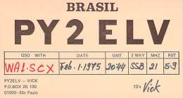 Amateur Radio QSL Card - PY2ELV - Sao Paulo, Brazil - 1975 - 2 Scans - Radio Amateur