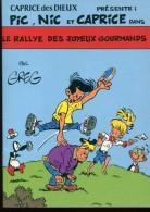 Lot 2 Pic Nic Et Caprice Le Rallye Des Joyeux Gourmands Et Paradis Sur Terre  Greg - Livres, BD, Revues
