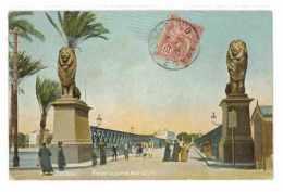 CPA EGYPTE LE CAIRE ENTREE DU PONT DE KASR-EL-NIL - El Cairo