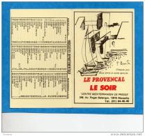 """Calendrier 1983- Publicité """"journaux-""""LE PROVENSAL + LE SOIR""""-MARSEILLE-illustration H BONTE - Calendriers"""
