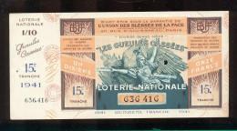 Billet De La Loterie Nationale De 1941  -  Les Gueules Cassées   -  15 ème  Tranche  -  Avec Talon - Billets De Loterie