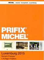 Stamps Special Catalogue Luxembourg PRIFIX MICHEL 2015 New 25€ Mit ATM MH Dienst Porto Besetzung LUX Deutsch/französisch - Encyclopédies