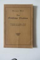 Das Elsässische Problem Par Georges Wolf Avec Dédicace De L'auteur 1926 - Livres, BD, Revues