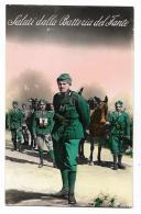 SALUTI DALLA BATTERIA DEL FANTE VIAGGIATA   FP - Regiments