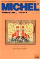 Briefmarken MICHEL Rundschau 7/2016 Neu 6€ New Stamps Of The World Catalogue/ Magacine Of Germany ISBN 978-3-95402-600-5 - Tarjetas Telefónicas
