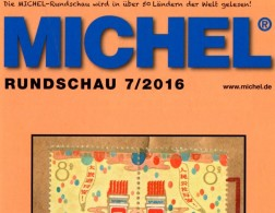 Briefmarken MICHEL Rundschau 7/2016 Neu 6€ New Stamps Of The World Catalogue/ Magacine Of Germany ISBN 978-3-95402-600-5 - Pin's & Anstecknadeln