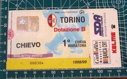 BIGLIETTO TORINO - CHIEVO VERONA 1998/99 - Biglietti D'ingresso