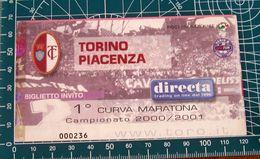 BIGLIETTO TORINO - PIACENZA MARATONA 2000/2001 - Biglietti D'ingresso