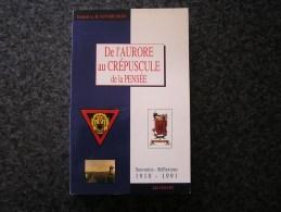 DE L´ AURORE AU CREPUSCULE DE LA PENSEE Vanvreckom Guerre 40 45 Résistance Armée Secrète - Guerra 1939-45