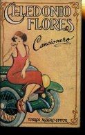 CANCIONERO CELEDONIO FLORES TORRES AGUERO EDITOR 134 PAG ZTU. - Books, Magazines, Comics