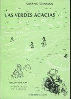 LAS VERDES ACACIAS  SUSANA GRINMAN EDICIONES AGON 86 PAG ZTU. - Boeken, Tijdschriften, Stripverhalen