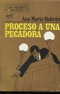 PROCESO A UNA PECADORA ANA MARIA BELTRAN EDITOR GOYANARTE 178 PAG ZTU. - Livres, BD, Revues